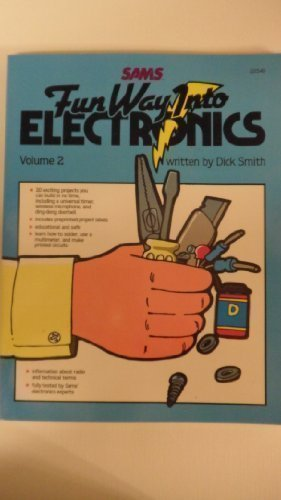 Fun Way into Electronics Vol 2 (9780672225499) by Dick Smith
