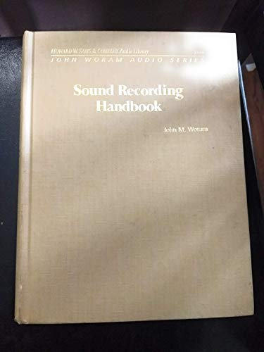 9780672225833: Sound Recording Handbook (John Woram audio series)