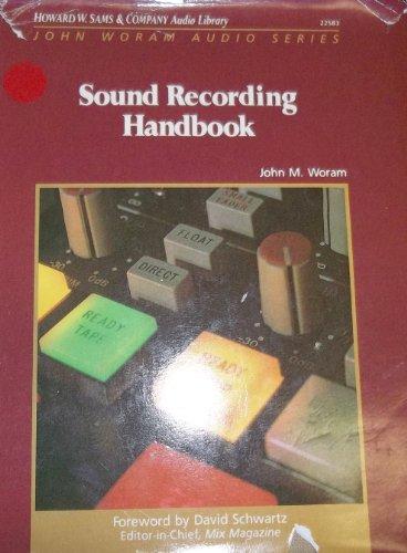 9780672225833: Sound Recording Handbook (John Woram audio series)