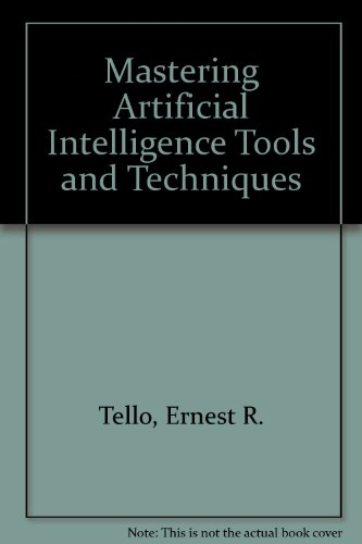 9780672226120: Mastering Artificial Intelligence Tools and Techniques