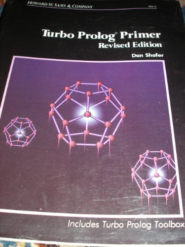 Turbo PROLOG Primer (0672226154) by Dan Shafer