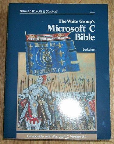 9780672226205: Microsoft C. Bible