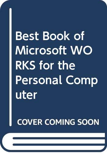 9780672226267: Best Book of Microsoft WORKS for the Personal Computer