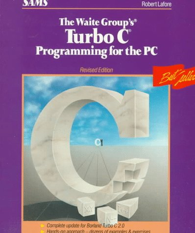 9780672226601: Waite Group's Turbo C Programming for the PC (The Waite Group)