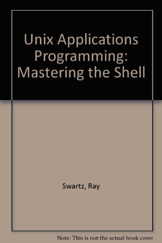 9780672227158: Unix Applications Programming: Mastering the Shell
