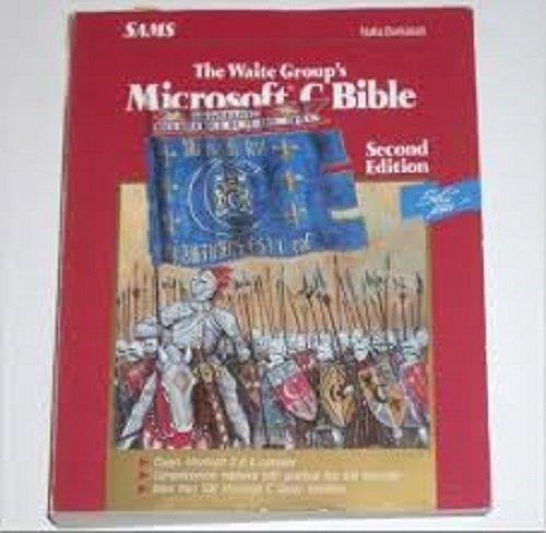 9780672227363: The Waite Group's Microsoft C Bible (Best Seller)