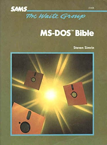 9780672227899: The Waite Group's MS-DOS Bible