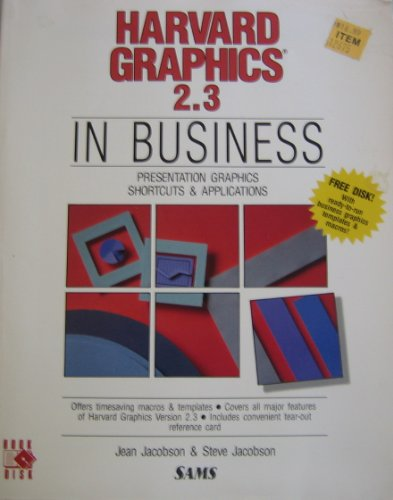 9780672228346: Harvard Graphics 2.3 in Business/With Disk