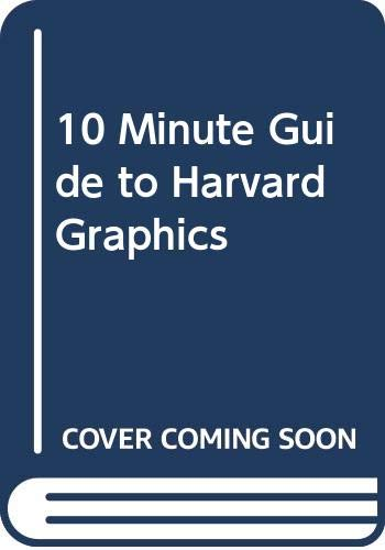 9780672228377: 10 Minute Guide to Harvard Graphics