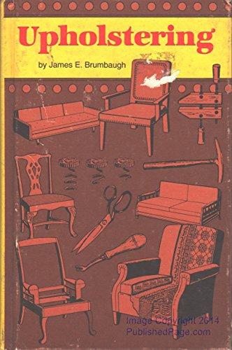 Upholstering: Brumbaugh, James E