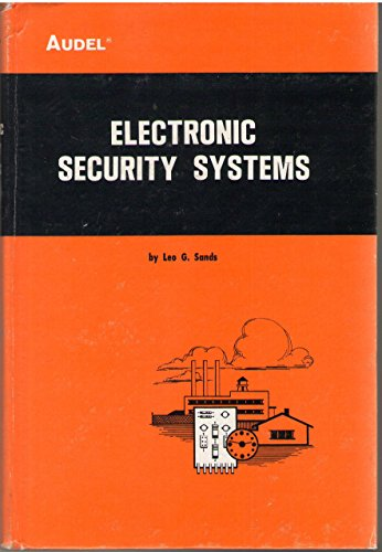 Electronic Security Systems (0672232057) by Leo G. Sands