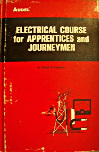 9780672232091: Electrical Course for Apprentices and Journeymen