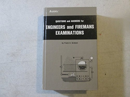 Questions and Answers for Engineers' and Firemens': Graham, Frank Duncan