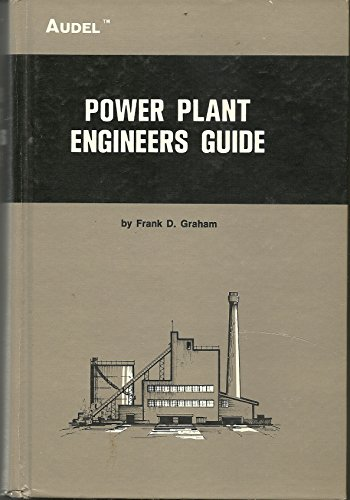 Power plant engineers guide: Graham, Frank Duncan