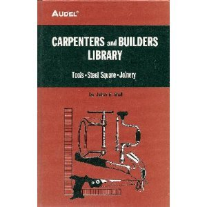 9780672232404: Carpenters and Builders Library No. 1 : Tools, Steel Square, Joinery (Audel)