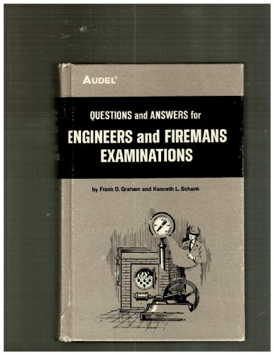 Questions and Answers for Engineer's and Firemen's: Graham, Frank Duncan