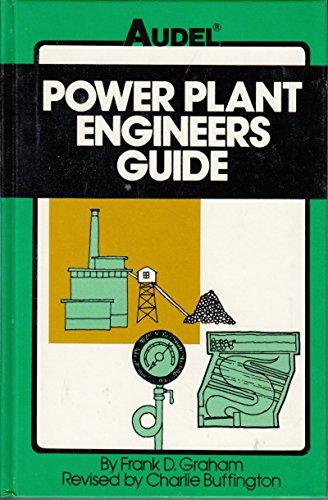 Power Plant Engineer's Guide: Frank Duncan Graham