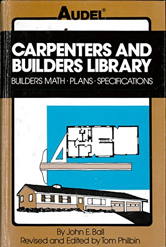 9780672233661: Carpenters and Builders Library: Builders Math, Plans, Specifications v. 2 (Carpenters and builders library / by John E. Ball)