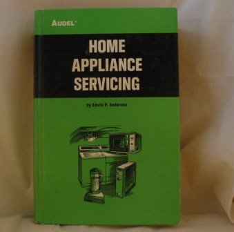 Home Appliance Servicing: Anderson, Edwin P