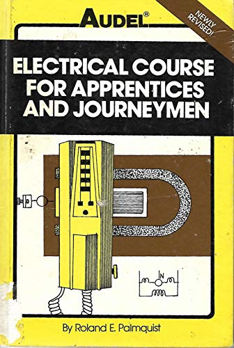 9780672233937: Title: Electrical course for apprentices and journeymen