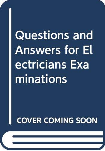9780672233999: Questions and Answers for Electricians Examinations (1984 NEC Rulings Included)