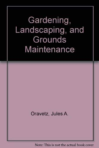 9780672234170: Gardening, Landscaping, and Grounds Maintenance