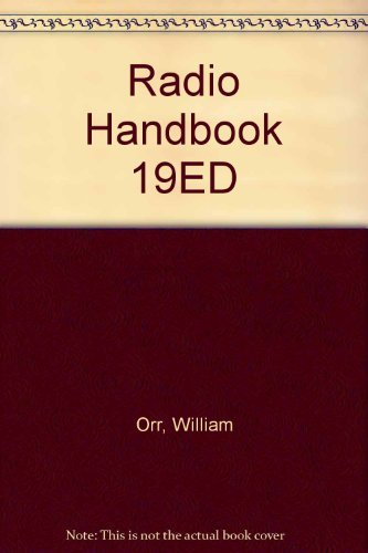 Radio Handbook 19ED: William Orr