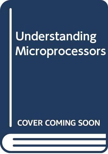 9780672270109: Understanding Microprocessors (Sams Understanding Series)