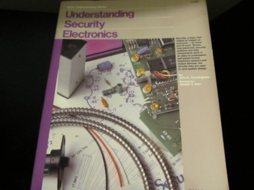 Understanding Security Electronics (Sams understanding series) (0672270692) by Carr, Joseph J.