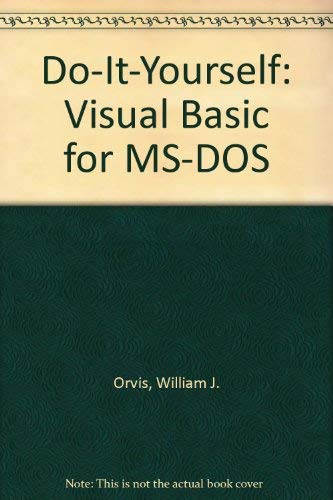 9780672300585: Do-It-Yourself: Visual Basic for MS-DOS