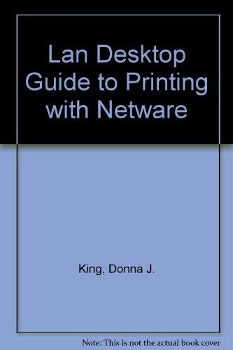 Lan Desktop Guide to Printing: Jeffrey Chumbley