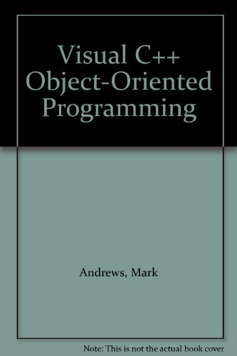9780672301506: Visual C++ Object-Oriented Programming
