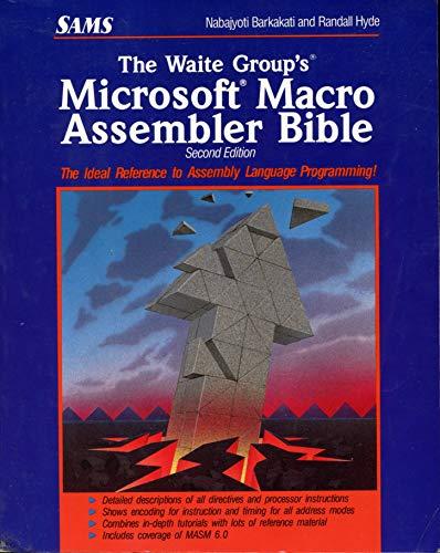 9780672301551: The Waite Group's Microsoft Macro Assembler Bible