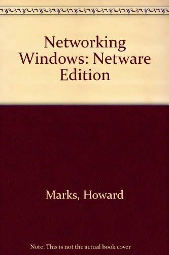 Networking Windows: Netware Edition/Book and Disk (0672302063) by Howard Marks; Kristin Marks; Rick Segal