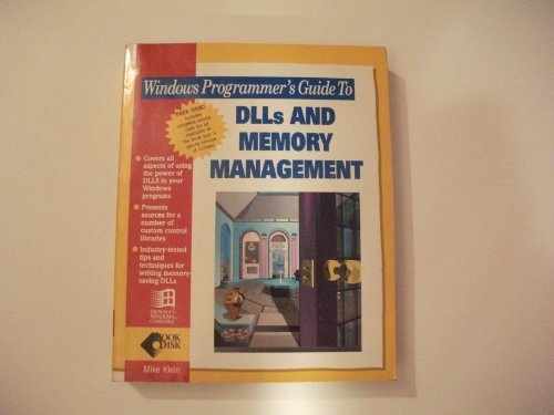 9780672302367: Windows Programmer's Guide to Dlls and Memory Management/Book and Disk