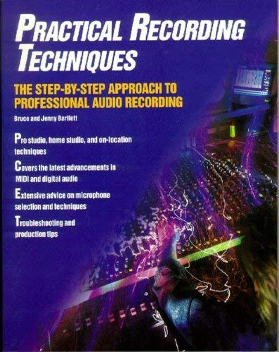 9780672302657: Practical Recording Techniques the Step