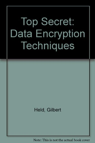 Top Secret: Data Encryption Techniques/Book and Disk (0672302934) by Gilbert Held