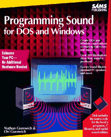 9780672303098: Programming Sound for DOS and Windows/Book and Disk