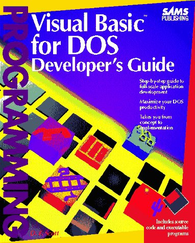 9780672303210: Visual Basic for DOS Developer's Guide/Book and Disk
