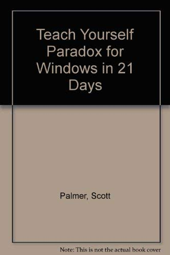 9780672303517: Teach Yourself Paradox for Windows in 21 Days