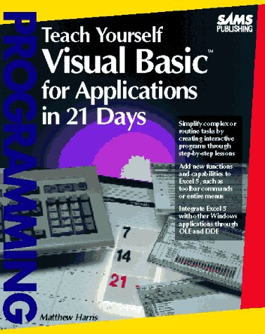 9780672304477: Teach Yourself Visual Basic for Applications in 21 Days (Sams Teach Yourself)