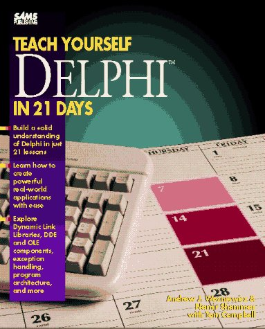 9780672304705: Teach Yourself Borland Delphi in 21 Days