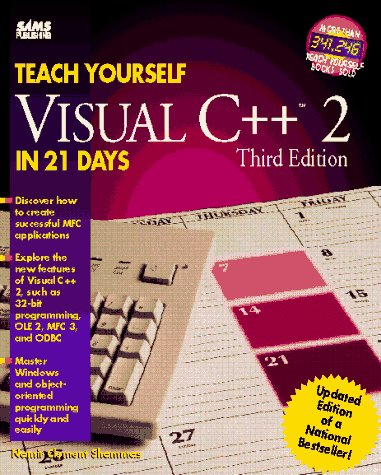 9780672305344: Teach Yourself Visual C++ 2 in 21 Days (Sams Teach Yourself)