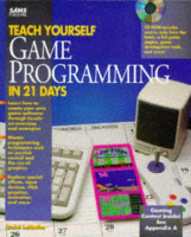 9780672305627: Teach Yourself Game Programming in 21 Days/Book and Cd-Rom