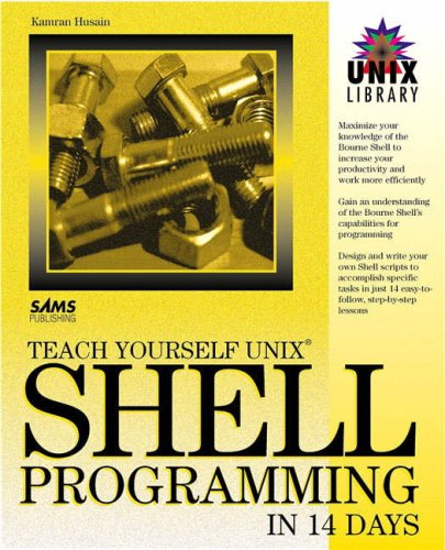 9780672305832: Teach Yourself UNIX Shell Programming in 14 Days (Sams Teach Yourself)