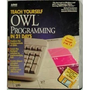 9780672306006: Teach Yourself Owl Programming in 21 Days/Book and Disk