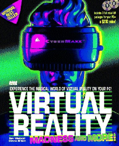 9780672306044: Virtual Reality Madness and More/Book and 2 Cd's