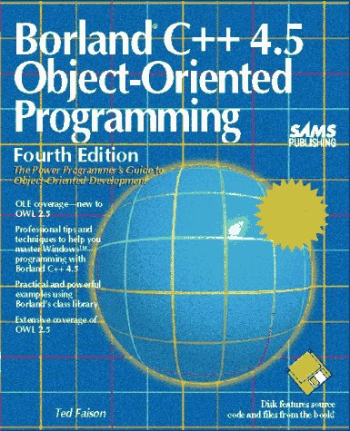 9780672306051: Borland C++ 4.5 Object-Oriented Programming