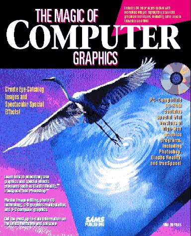 9780672306129: The Magic of Computer Graphics/Book and Cd-Rom