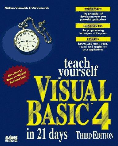 9780672306204: Teach Yourself Visual Basic 4 in 21 Days (Sams Teach Yourself)
